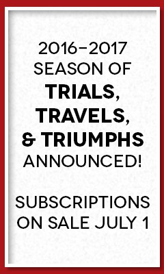 Season Subscriptions Available