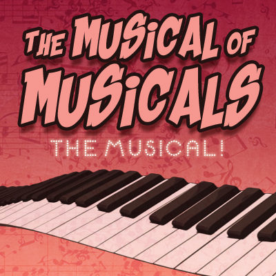The Musical of Musicals