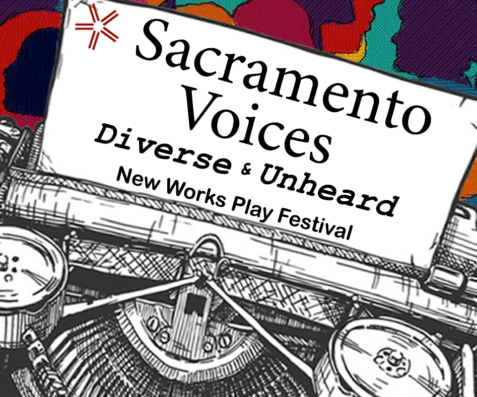 Sacramento Voices - New Works Play Festival