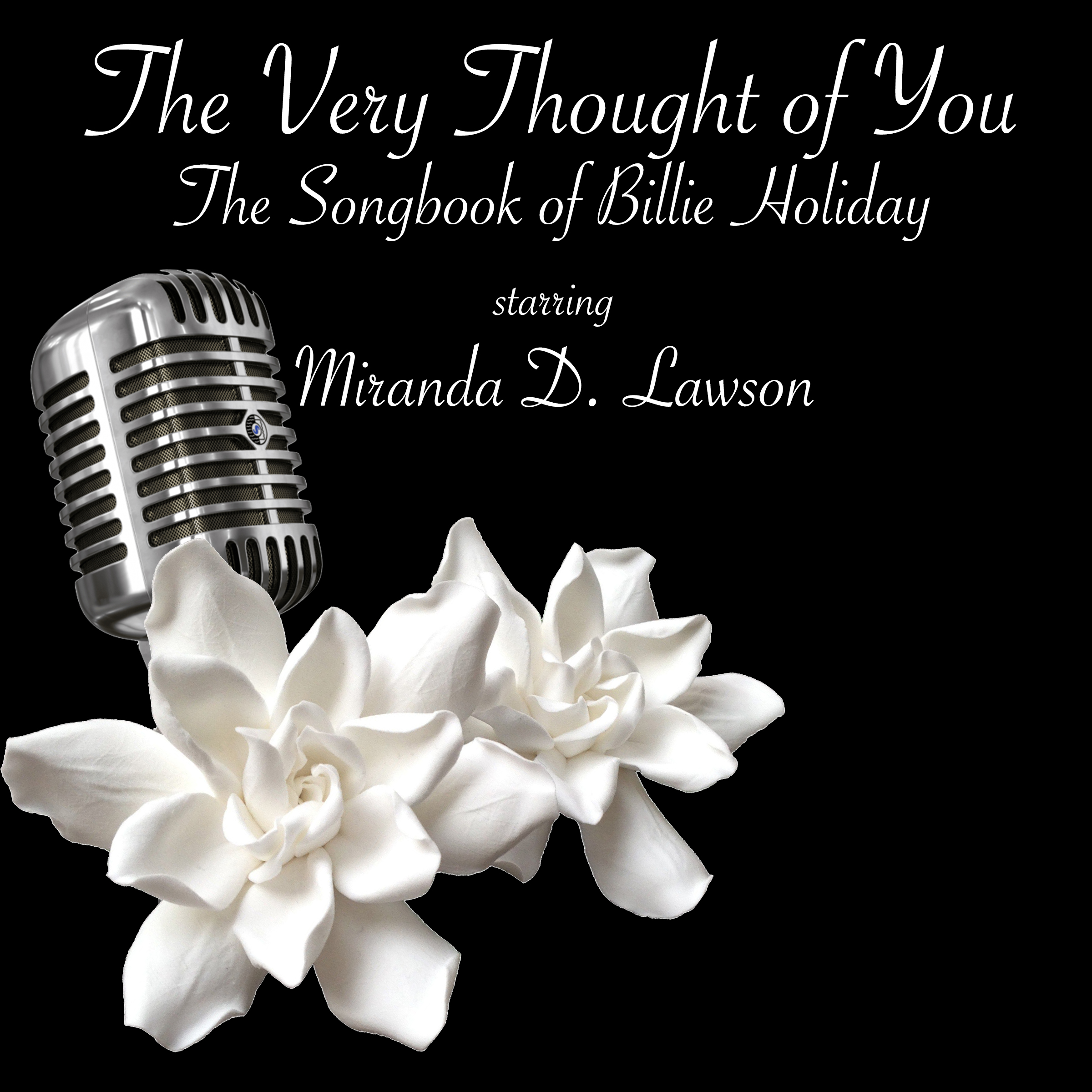 The Very Thought Of You: The Songbook of Billie Holiday